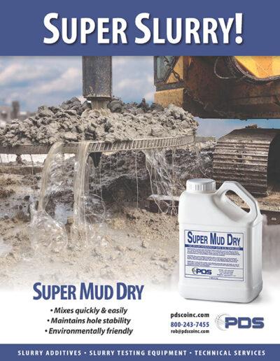 Super Mud Dry Slurry